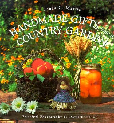 Handmade Gifts from a Country Garden - Martin